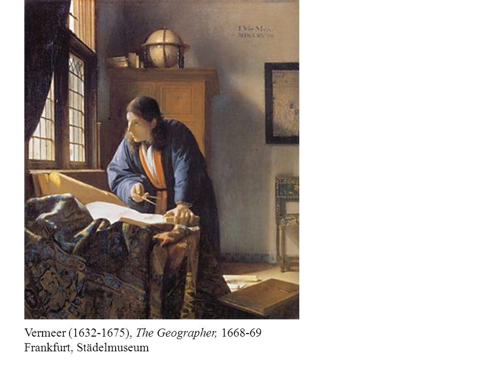 Vermeer (1632-1675), The Geographer, 1668-69 Frankfurt, Städelmuseum