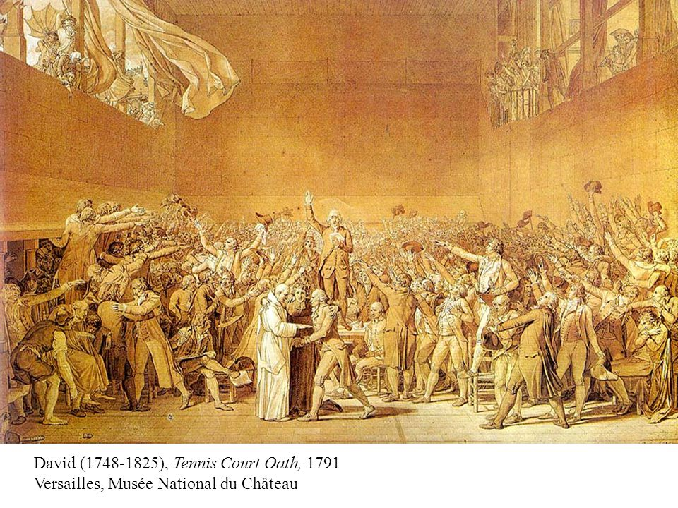David (1748-1825), Tennis Court Oath, 1791 Versailles, Musée National du Château