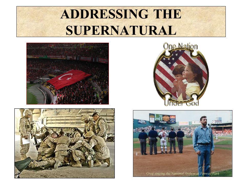 ADDRESSING THE SUPERNATURAL