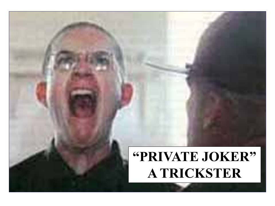"""PRIVATE JOKER"" A TRICKSTER"