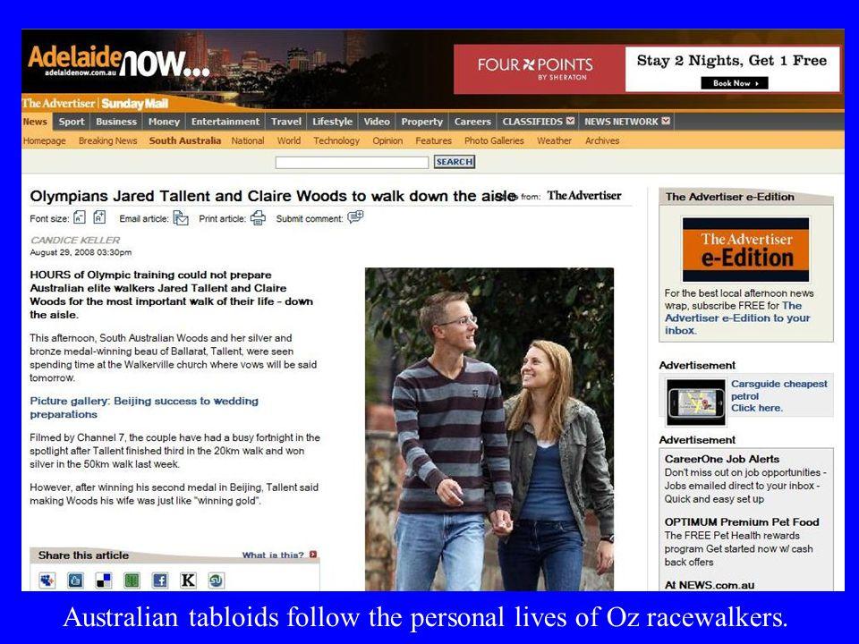 Australian tabloids follow the personal lives of Oz racewalkers.