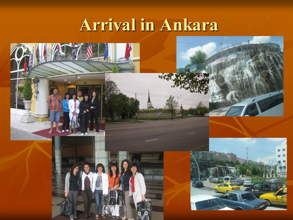 Arrival in Ankara