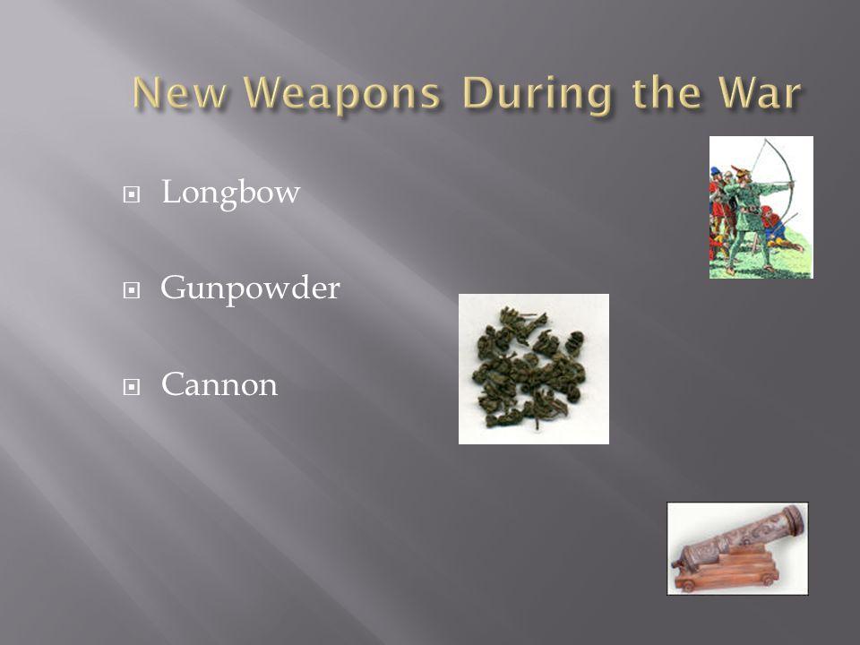  Longbow  Gunpowder  Cannon