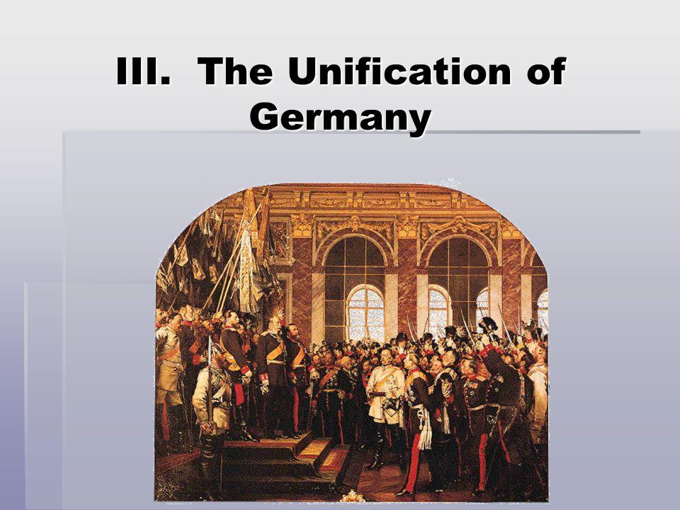 III. The Unification of Germany