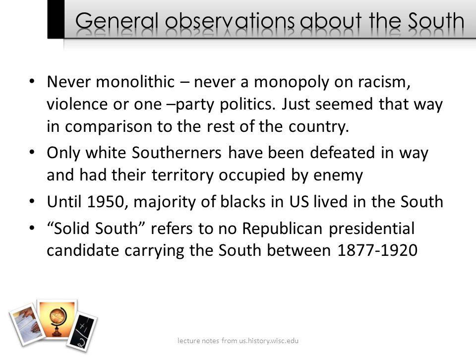 Never monolithic – never a monopoly on racism, violence or one –party politics.