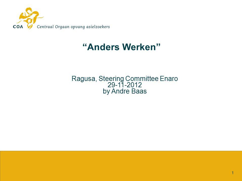 """""""Anders Werken"""" 1 Ragusa, Steering Committee Enaro 29-11-2012 by Andre Baas"""