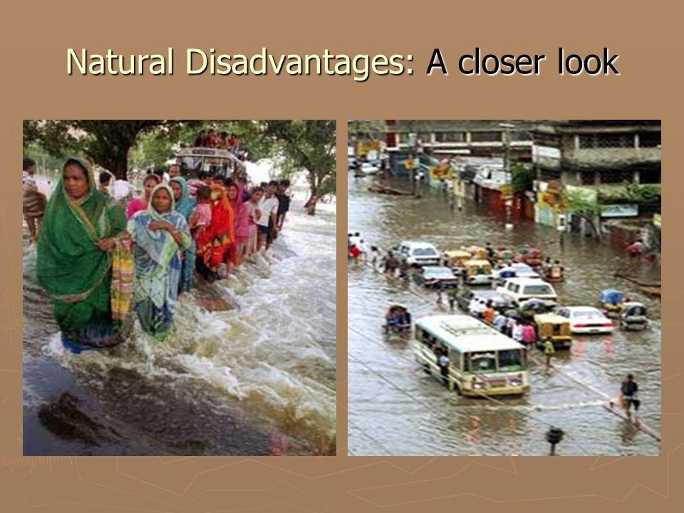 Natural Disadvantages: A closer look