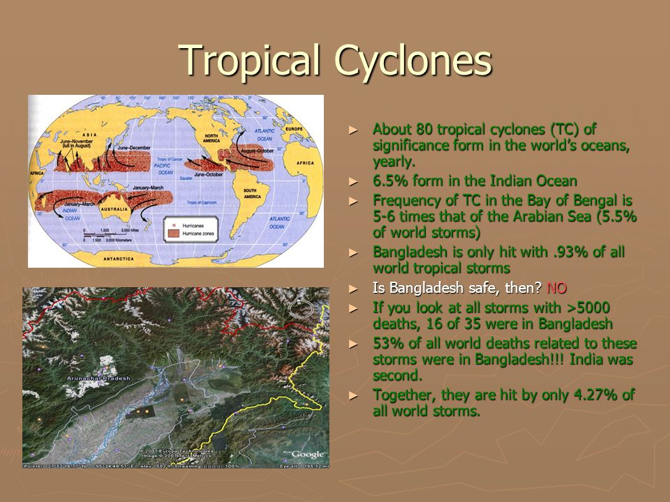 Tropical Cyclones ► About 80 tropical cyclones (TC) of significance form in the world's oceans, yearly.