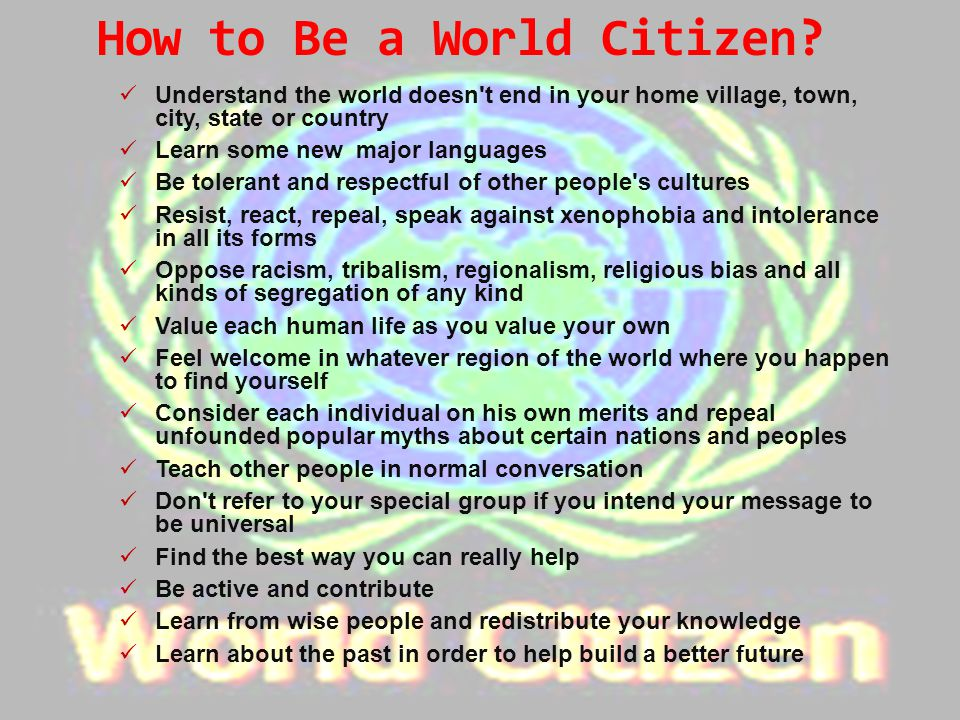 How to Be a World Citizen.