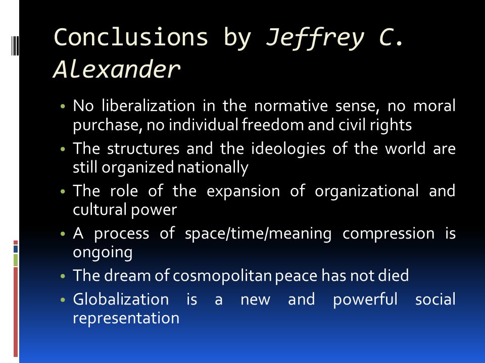 Conclusions by Jeffrey C.