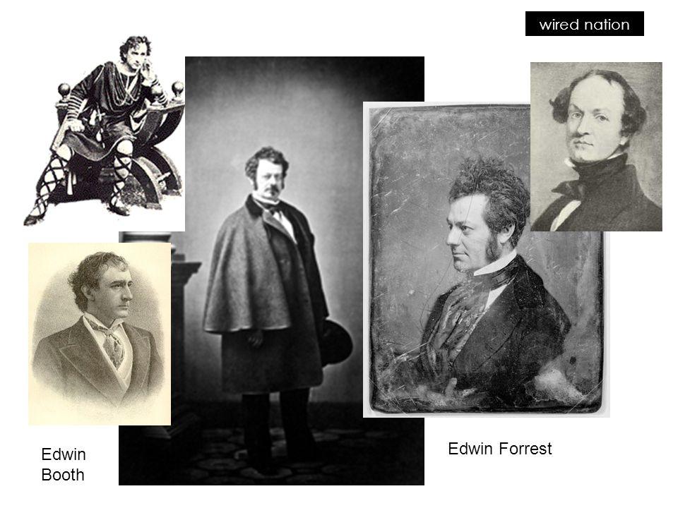 Edwin Forrest Edwin Booth