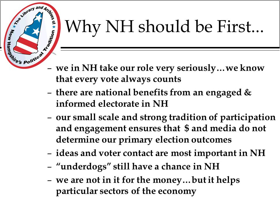 Let's keep NH First.... There is strong interest & support for a collaborative effort to keep NH First-in-the- Nation...with industry leaders, public