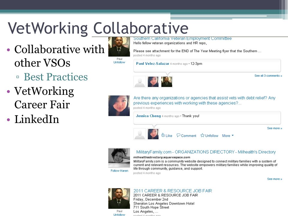 VetWorking Collaborative Collaborative with other VSOs ▫Best Practices VetWorking Career Fair LinkedIn