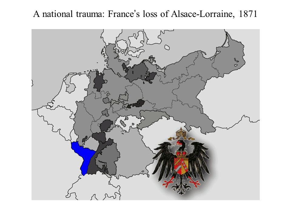 A national trauma: France's loss of Alsace-Lorraine, 1871