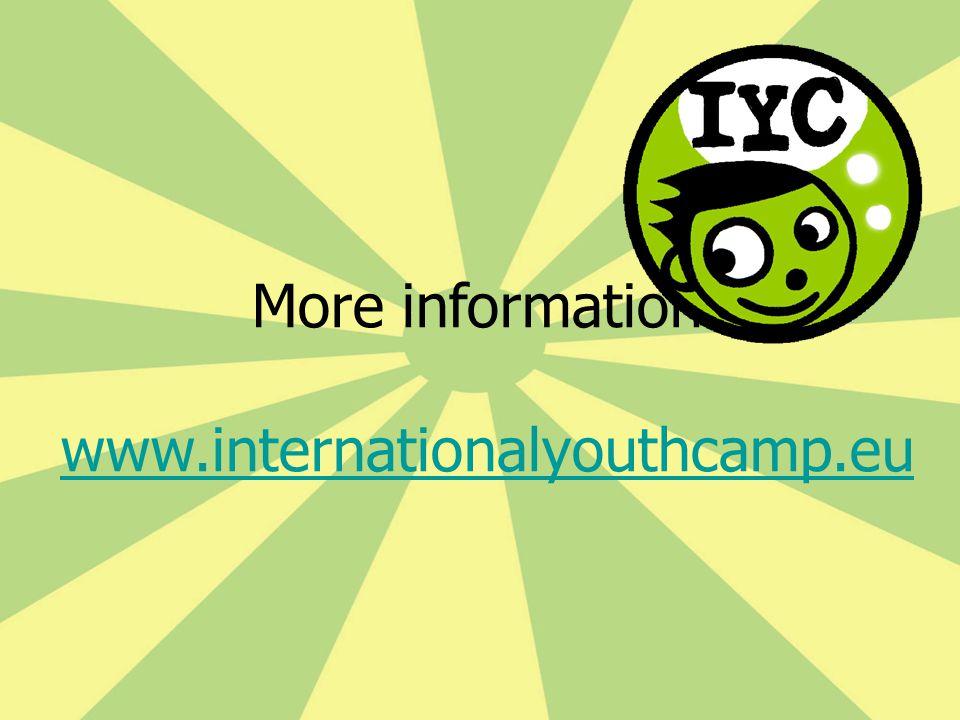 More information: www.internationalyouthcamp.eu www.internationalyouthcamp.eu