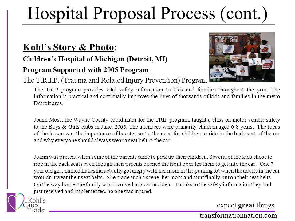 expect great things transformationnation.com Hospital Proposal Process (cont.) Kohl's Story & Photo: Children's Hospital of Michigan (Detroit, MI) Pro