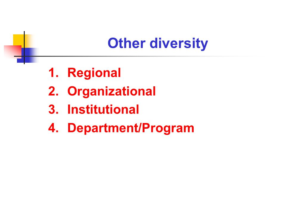 Seven kinds of diversity Beverly D.
