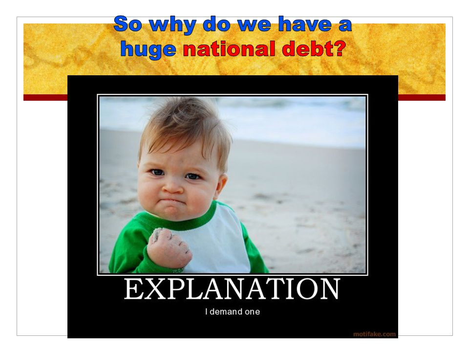 Next we ll look at ONE TRILLION dollars. This is that number we ve been hearing so much about.