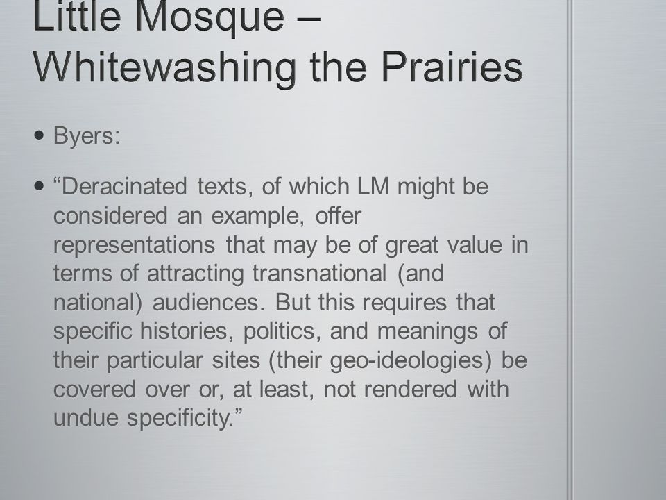 Byers: Byers: Deracinated texts, of which LM might be considered an example, offer representations that may be of great value in terms of attracting transnational (and national) audiences.
