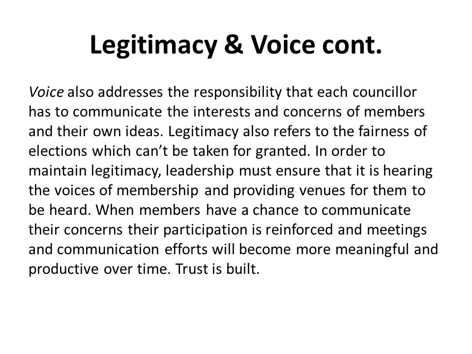 Legitimacy & Voice cont.