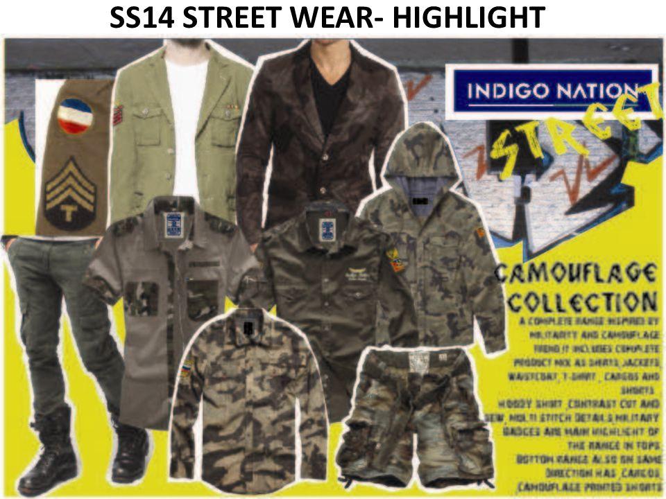 SS14 STREET WEAR- HIGHLIGHT