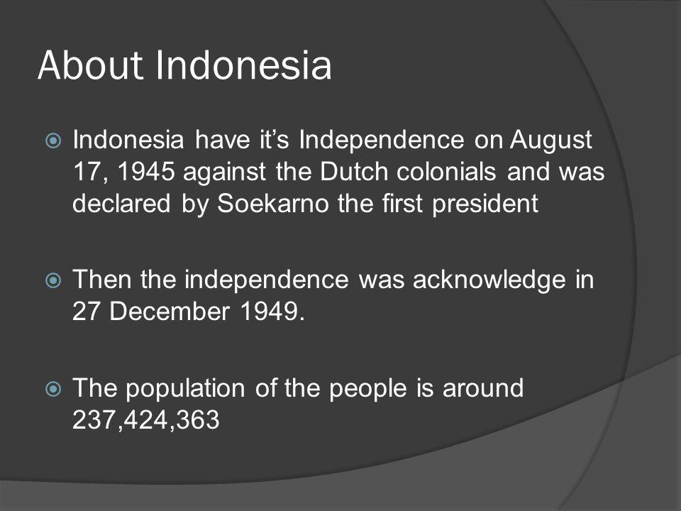 About Indonesia  Indonesia Raya lyrics Indonesia, tanah airku, tanah tumpah darahku.