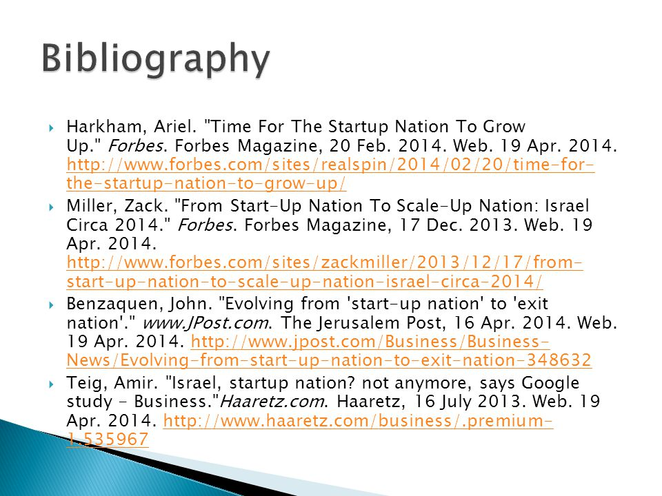  Harkham, Ariel. Time For The Startup Nation To Grow Up. Forbes.