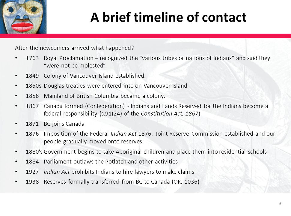 6 A brief timeline of contact After the newcomers arrived what happened.