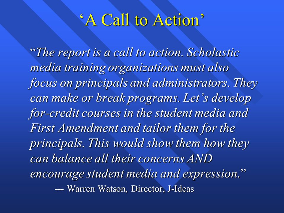 'A Call to Action' The report is a call to action.