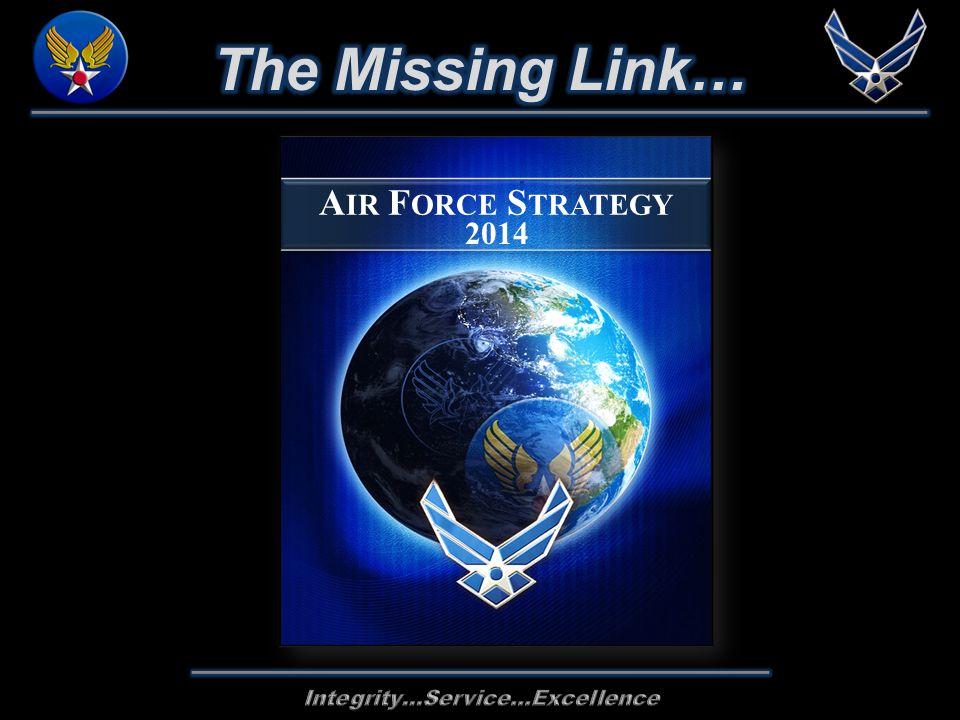 A IR F ORCE S TRATEGY 2014