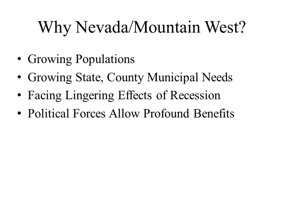 Why Nevada/Mountain West.