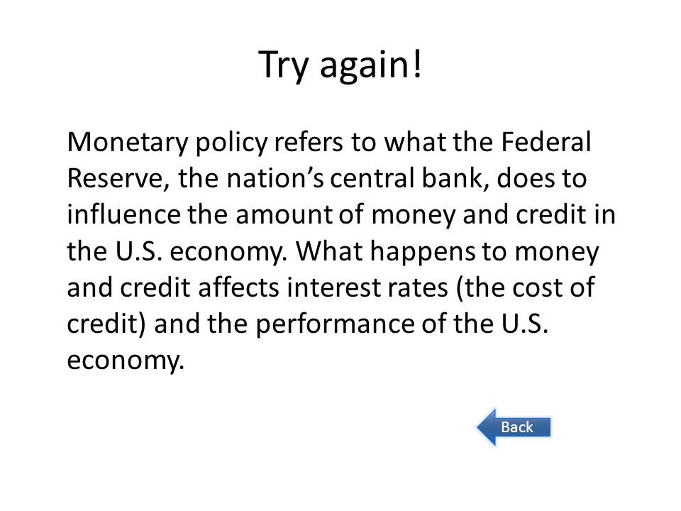 Question 10 Why is it important that the Federal Reserve maintain its independence.