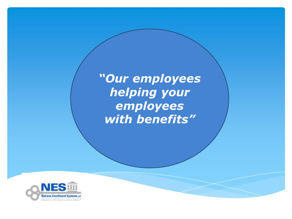 Our employees helping your employees with benefits