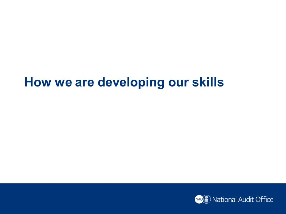 How we are developing our skills