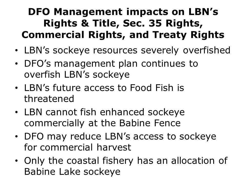 DFO Management impacts on LBN's Rights & Title, Sec.