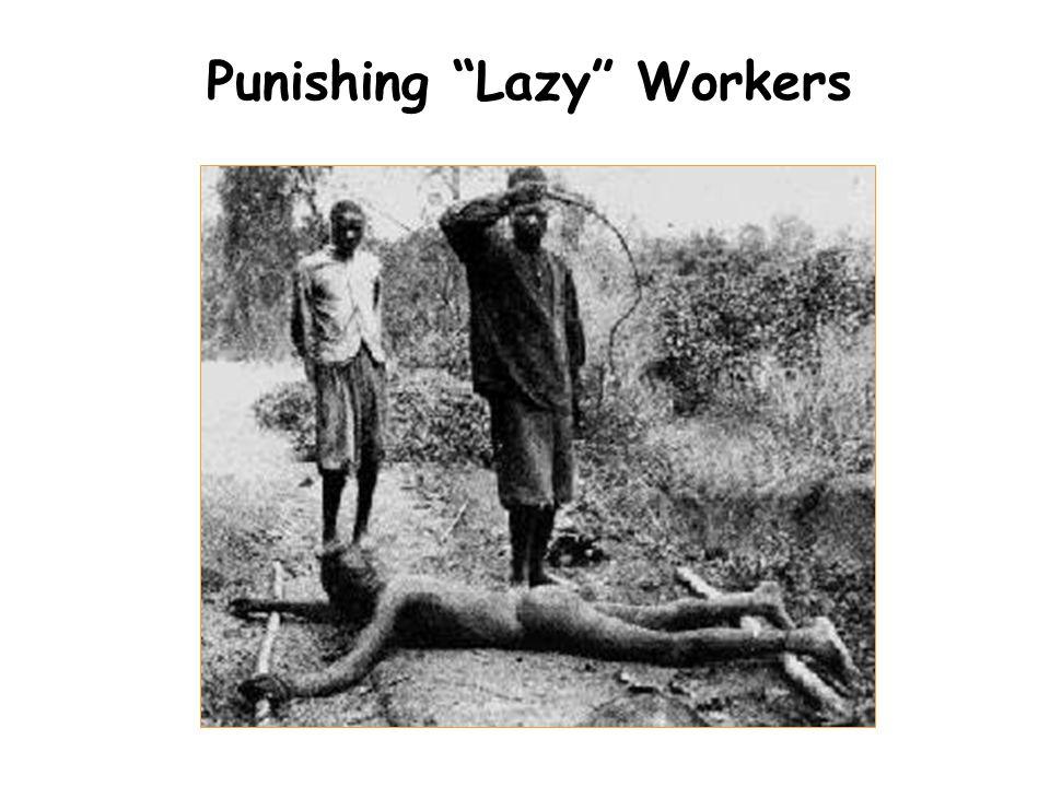 "Punishing ""Lazy"" Workers"