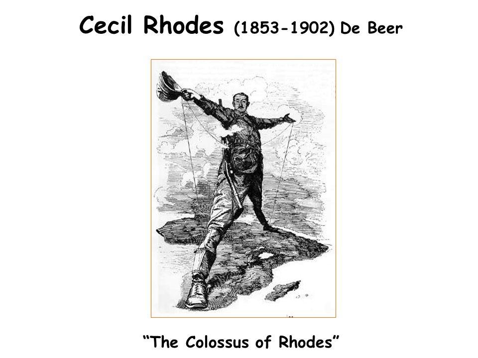 "Cecil Rhodes (1853-1902) De Beer ""The Colossus of Rhodes"""