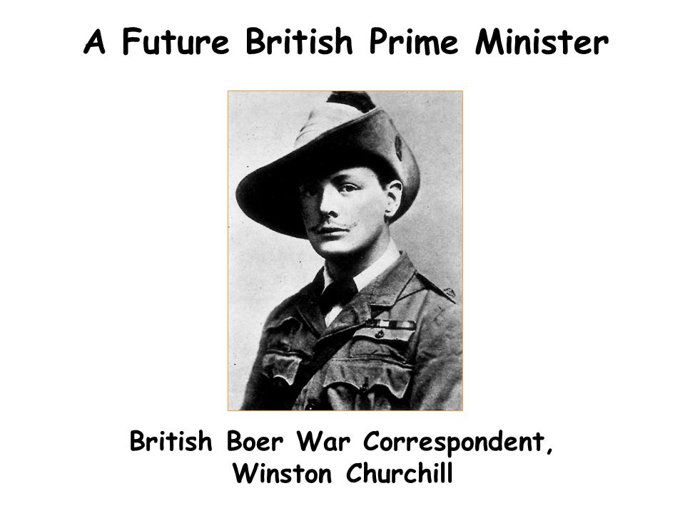A Future British Prime Minister British Boer War Correspondent, Winston Churchill