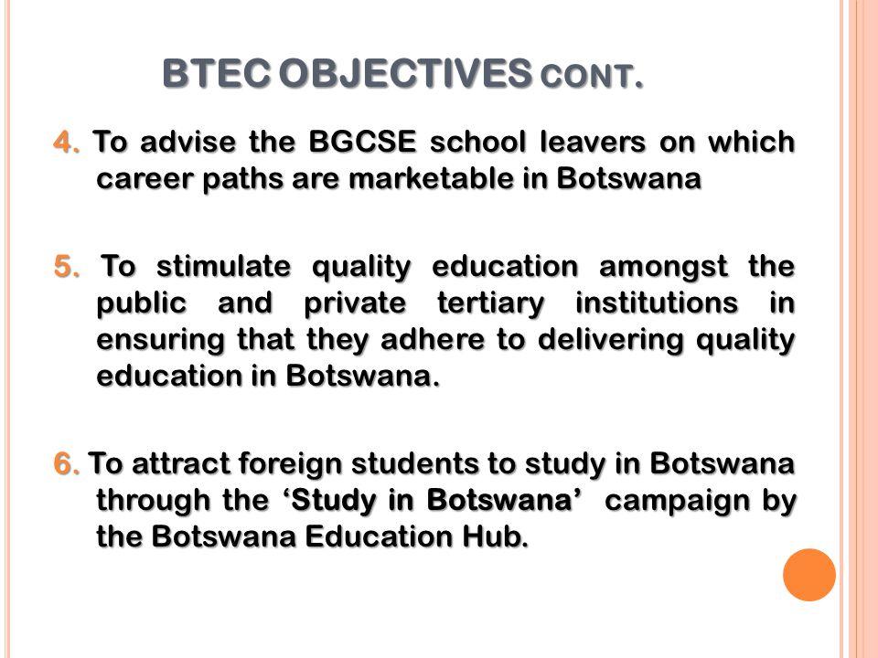 BTEC OBJECTIVES CONT.4.