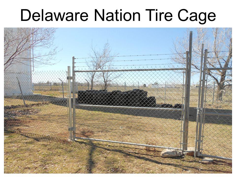 Delaware Nation Tire Cage