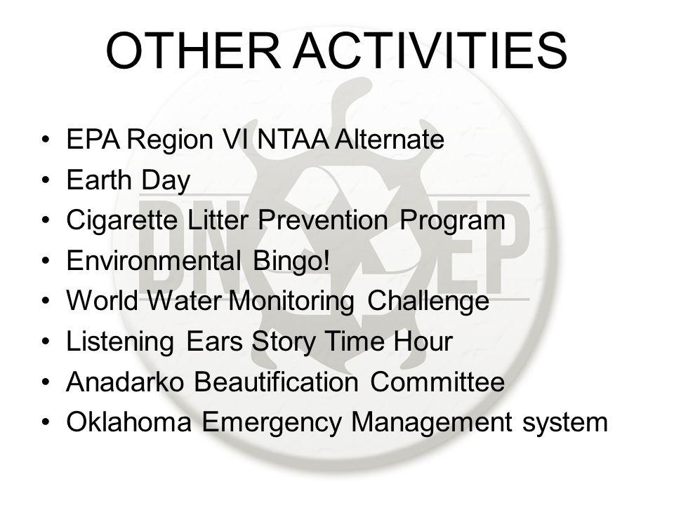 OTHER ACTIVITIES EPA Region VI NTAA Alternate Earth Day Cigarette Litter Prevention Program Environmental Bingo.