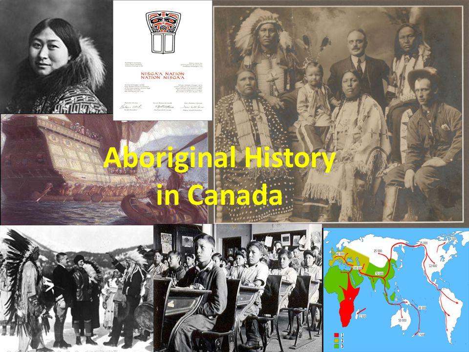 Aboriginal History in Canada