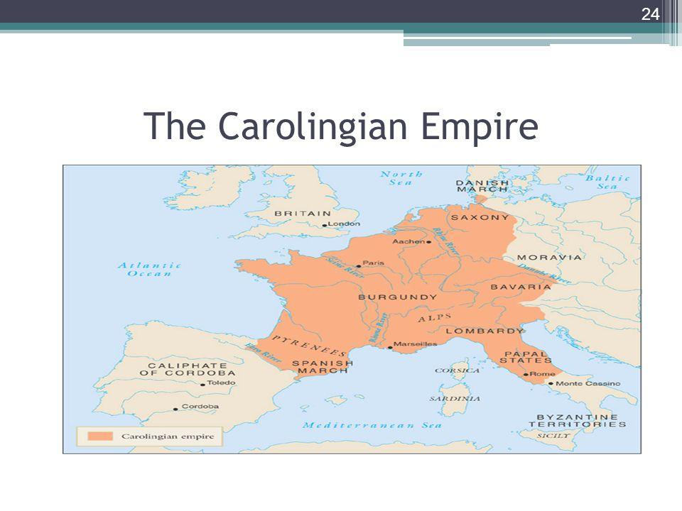 24 The Carolingian Empire