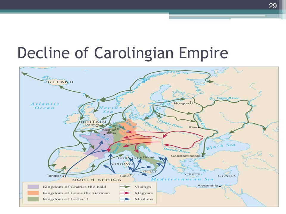 29 Decline of Carolingian Empire