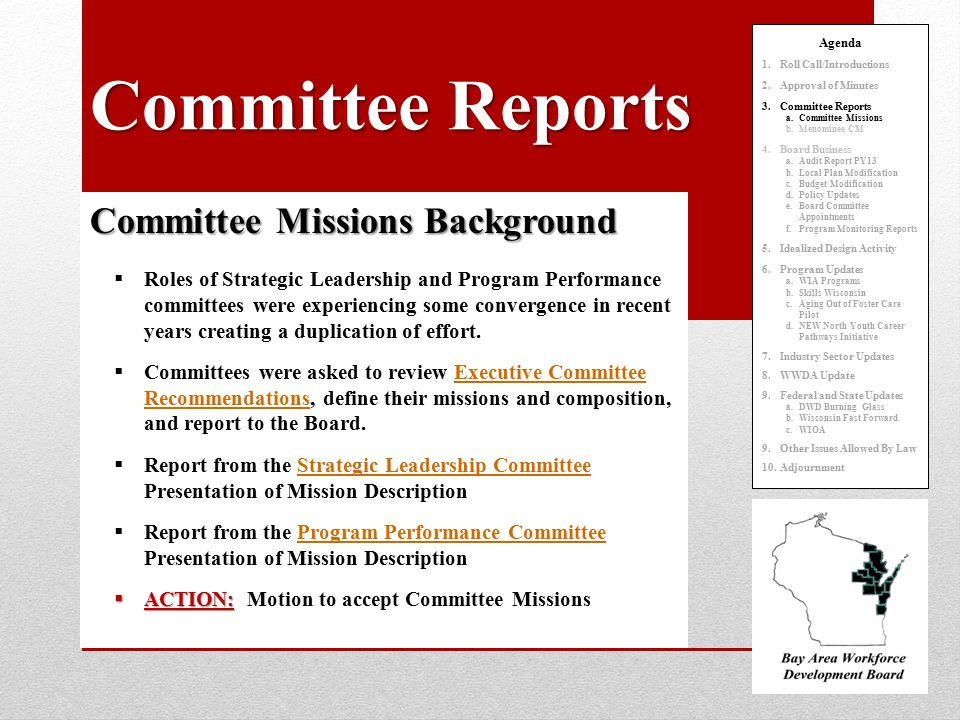 Committee Reports Committee Missions Background  Roles of Strategic Leadership and Program Performance committees were experiencing some convergence