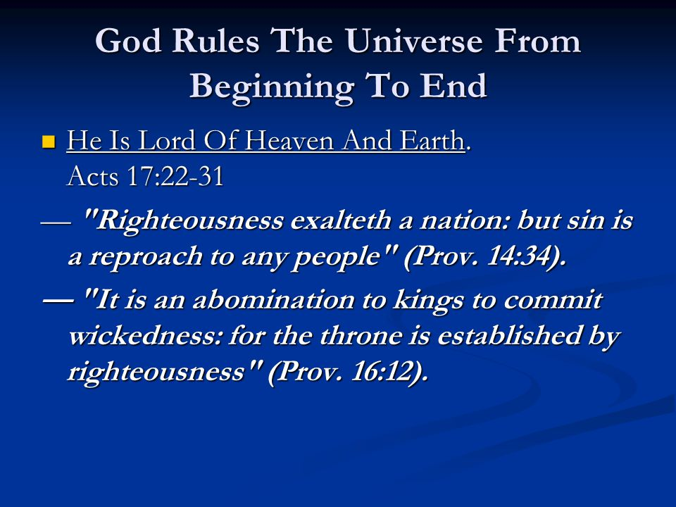 God Rules The Universe From Beginning To End He Is Lord Of Heaven And Earth.
