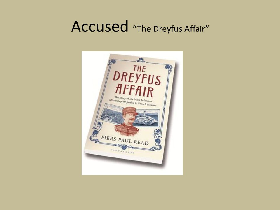 Accused The Dreyfus Affair