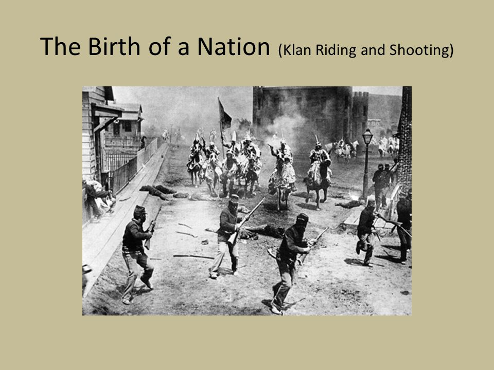 The Birth of a Nation (Klan Riding and Shooting)