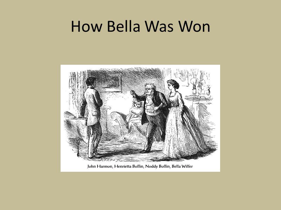 How Bella Was Won