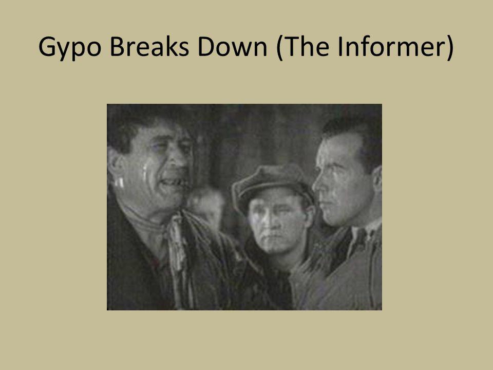 Gypo Breaks Down (The Informer)